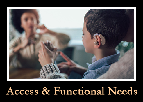 Access and Functional Needs